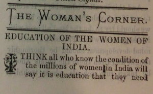 "Fig. 2, Emily Brainerd Ryder, ""Education of the Women of India,"" The Temperance and Social Purity Advocate (Bombay, India) October, 1889, India Box, ""Temperance and Social Purity Advocate"" Folder, Frances Willard Memorial Library and Archives, Evanston, IL."